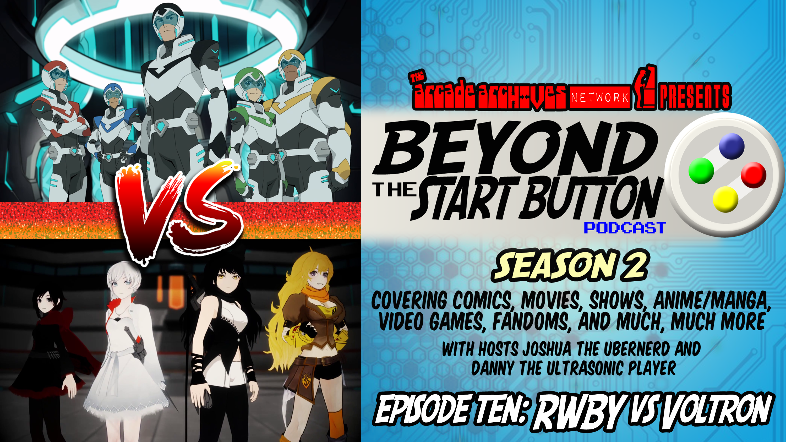 Episode 10: RWBY vs Voltron – Beyond the Start Button Podcast Season