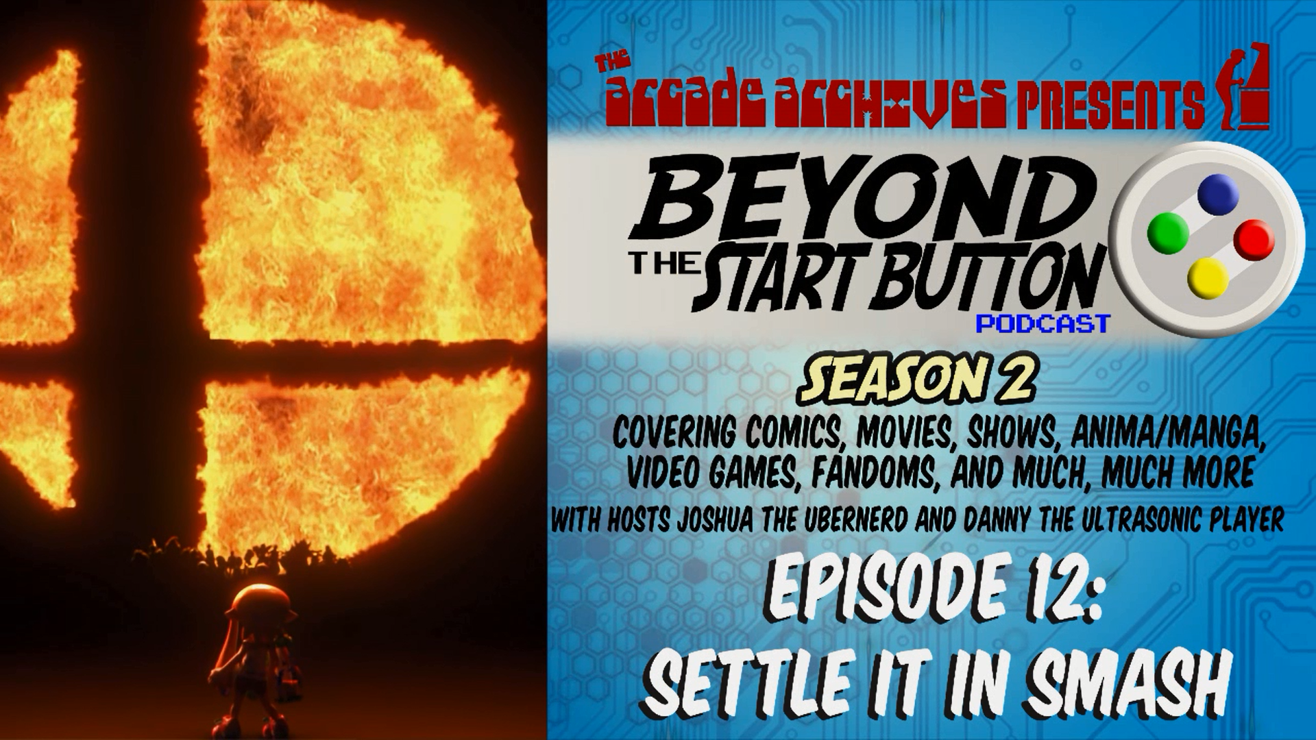 Episode 12: Settle it in Smash – Beyond the Start Button